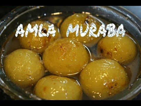 Amla Murabba Recipe || Gooseberry Sweet Pickle || How to make Amle Ka Murabba