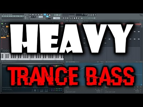 TRANCE BASS TUTORIAL | How to Make a Deep Trance Bass in FL Studio (Heavy Trance Bass)
