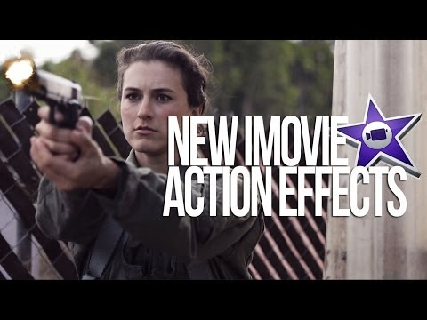 New iMovie Action Effects