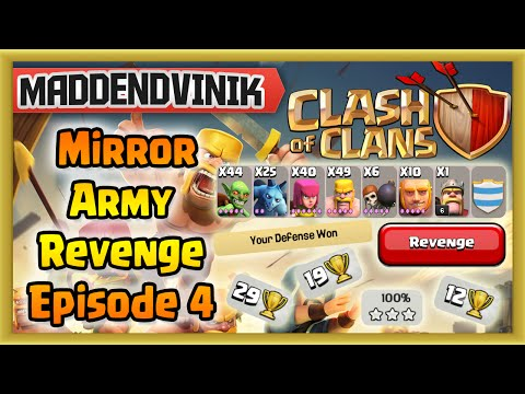 Clash of Clans - Mirror Army Revenge Series Episode 4 (Gameplay Commentary)