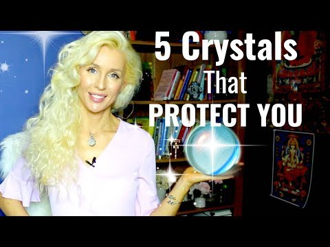 5 CRYSTALS That PROTECT You From Negative Energy