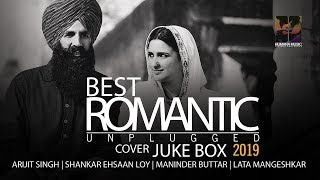 Best Hindi Unplugged Romantic songs 2019 | Arijit singh,Maninder Buttar, Lata | Cover  Special