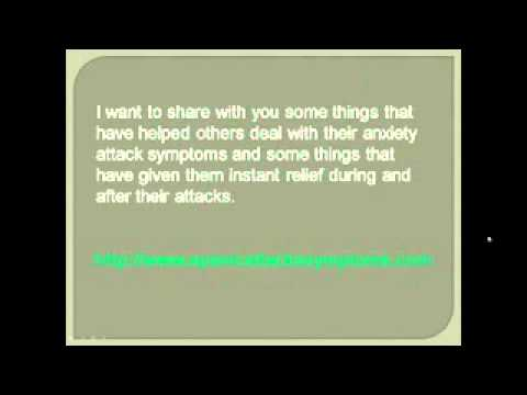 Anxiety Attack Symptoms are scary!