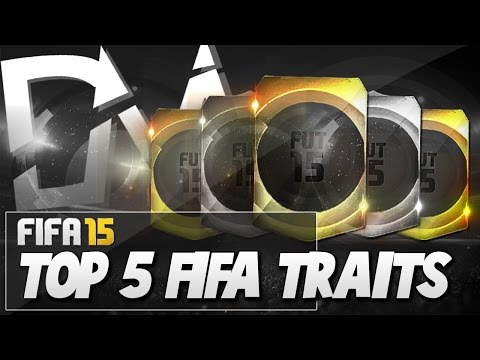 TOP 5 PLAYER TRAITS IN FIFA 15 ULTIMATE TEAM!! GUIDE TO THE BEST SQUAD (FUT 15)