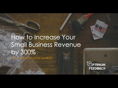 How to Increase Your Small Business Revenue with Google Local Search