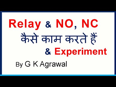 Relay working in Hindi - NO NC Contact Experiment