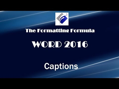Word 2016   Captions