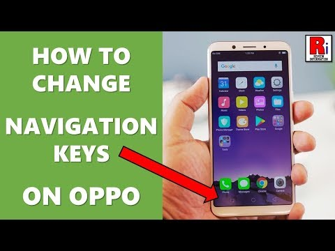 HOW TO CHANGE NAVIGATION KEYS IN OPPO HANDSET