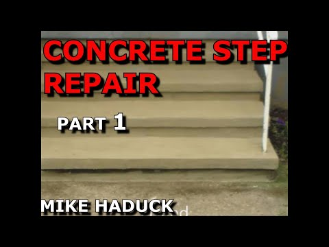 How I repair concrete steps (Part 1 of 6) Mike Haduck