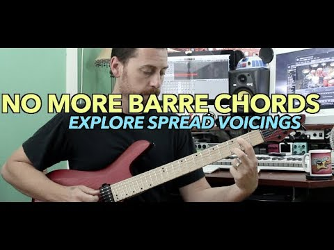 No More Barre Chords | Explore Spread Chord Voicings