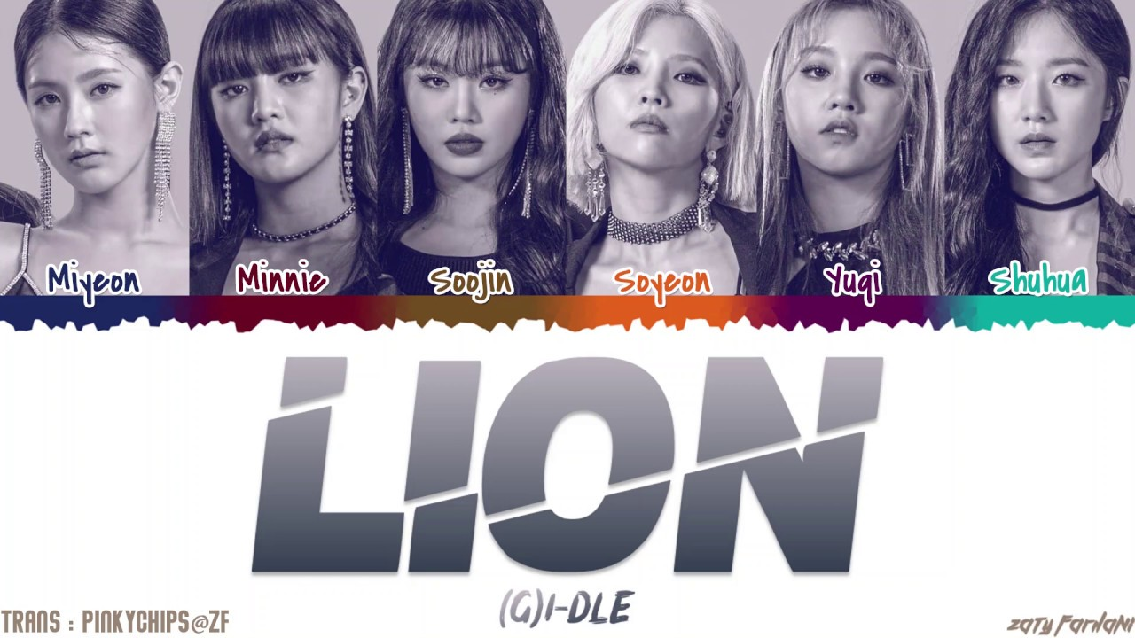 (G)I-DLE - 'LION' [QUEENDOM FINAL] s [Color Coded_Han_Rom_Eng]