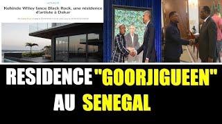 SCANDALE : Goorjiguéén Bou Tabax Résidence Ci Sénégal