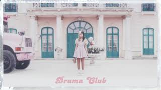 Melanie Martinez - Drama Club [Official Audio]