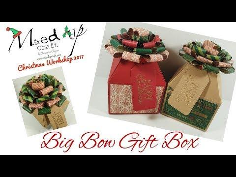 Christmas Workshop 2017 | Big Bow Christmas Gift Box | Video Tutorial