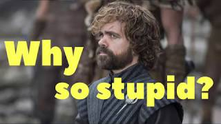Why Has Tyrion Stopped Being Clever?