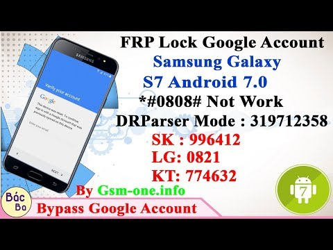 FRP Google Account Samsung Galaxy S7/S7 EdgeGalaxy S7/S7 Edge | KT