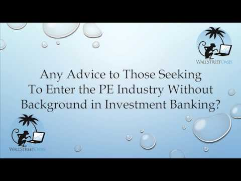 Entering Private Equity Without Investment Banking History