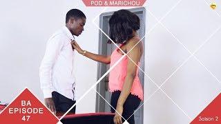 Pod et Marichou - Saison 2 - Bande annonce - Episode 47