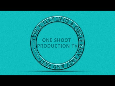 Adobe Photoshop CC Tutorial Type Text in a Circle  | One Shoot Production TV