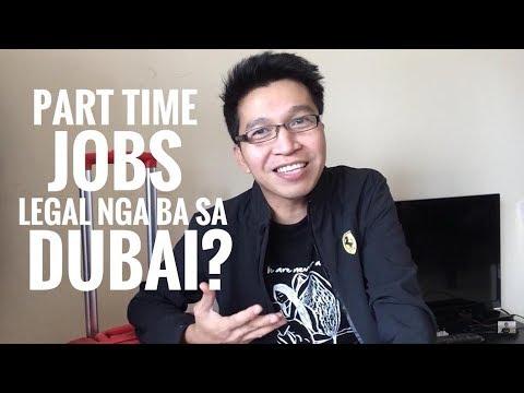 PART TIME JOBS LEGAL NGA BA SA DUBAI?