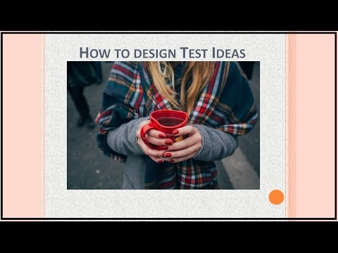 How to design Test Ideas quickly