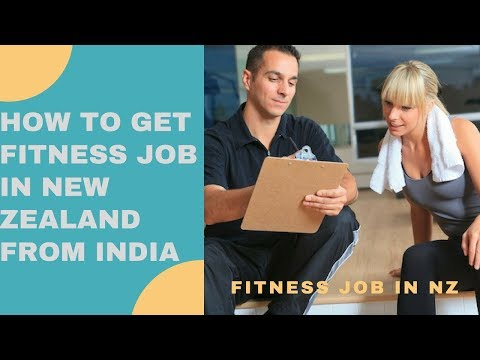 How to get fitness job in NEW-ZEALAND and AUSTRALIA -As personal trainer and nutritionist