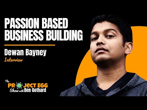 Dewan Bayney: How To Build A Profitable Business From Your Passion