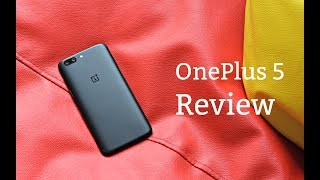 OnePlus 5 Review, Pros and Cons - Is this the 2017 Flagship Killer?