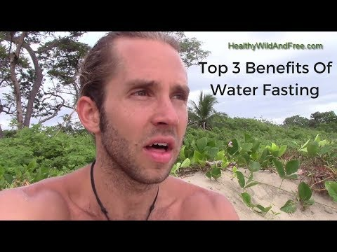 The Top 3 Benefits Of Water Fasting (And Intermittent Fasting)