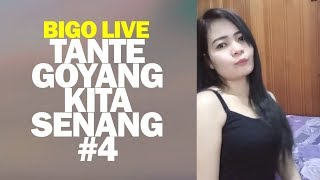 Bigo Live Tante Goyang Kita Senang
