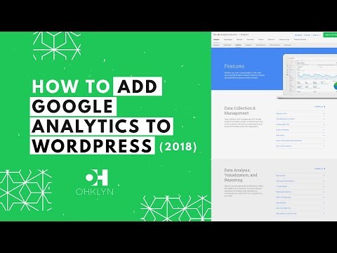 How to Add Google Analytics to WordPress (2018) | Install Google Analytics on Your Website