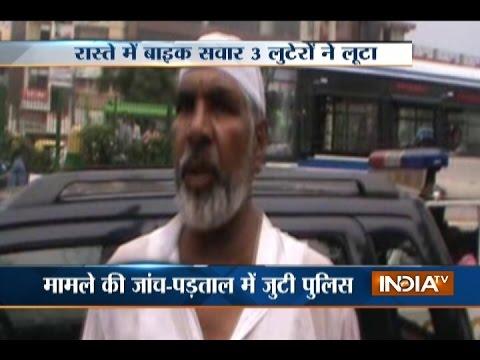 Bikers Loot Rs 10 Lakh at Gun-point in Delhi