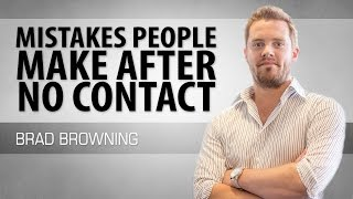 Mistakes People Make After No Contact (And How To Fix Them!)