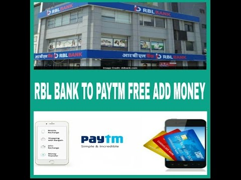 HOW TO ADD FREE MONEY? IN PAYTM FORM RBL BANK