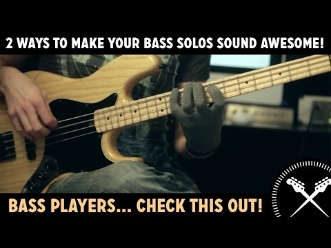 2 Ways To Make Your Bass Solos Sound Awesome! (L#85)