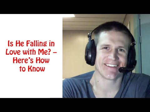 Is He Falling in Love with Me – Here's How to Know