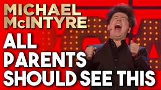 All Parents Should See This | Michael McIntyre Stand Up Comedy
