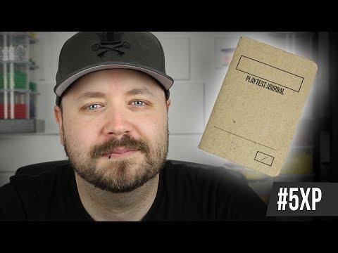 Game Design Playtest Journals - #5XP