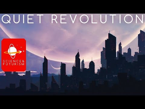 Quiet Revolution: Technologies that will change the World