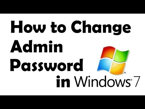 HOW TO CHANGE ADMIN PASSWORD IN WINDOWS 7