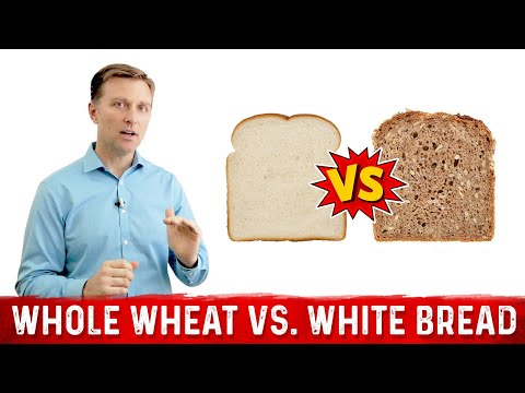 Is Whole Wheat Bread REALLY Better Than White Bread?