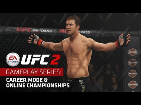 EA SPORTS UFC 2 | Gameplay Series: Career Mode & Online Championships | Xbox One, PS