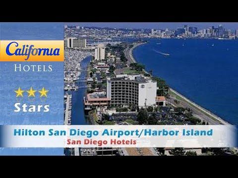 Hilton San Diego Airport/Harbor Island, San Diego Hotels - California