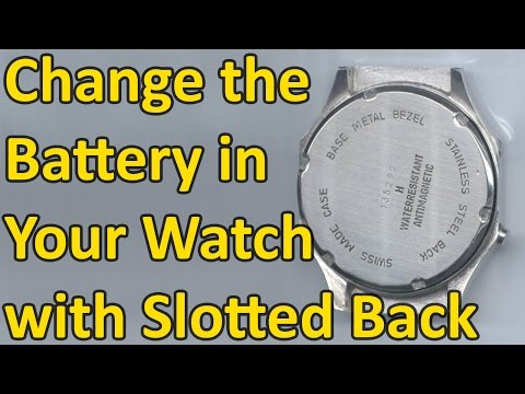 How to Change the Battery in Your Watch with Slots on the Watch Back