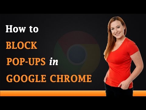 How to Block Pop Ups in Google Chrome Browser
