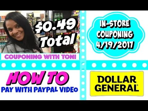 Dollar General In-Store 4/19/17 - Showing You How To Pay w/ PayPal