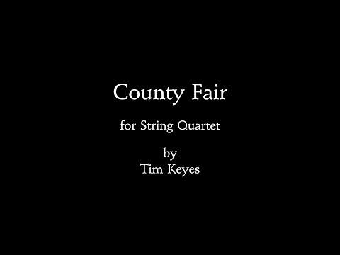 Tim Keyes - County Fair for String Quartet