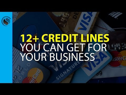 12+ Credit Lines You Can Get for Your Business Even as a Startup or with Challenged Credit