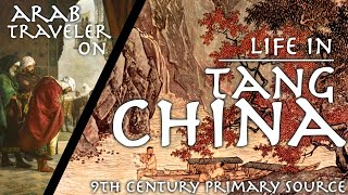 """Earliest Foreign Account of China? // 9th cent. """"Accounts of China and India"""" // Primary Source"""