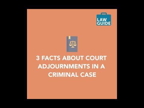 Criminal Law - Court Adjournment